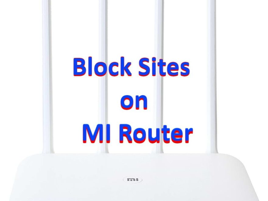 Block Sites on MI Router (Content Filtering on Wireless Router)